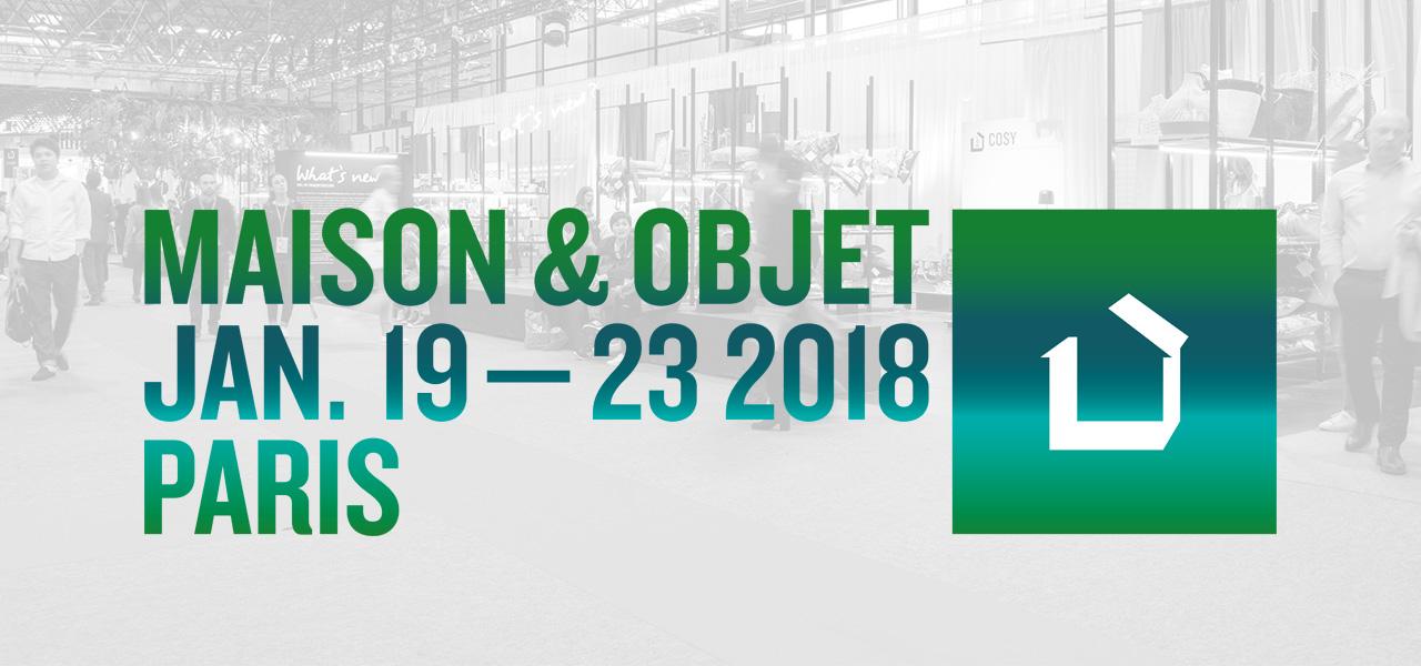 Maison & Objet 19-23 Janvier  2018